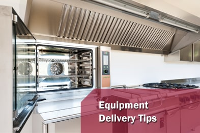Equipment Delivery Tips