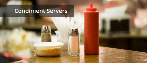 Restaurant Condiment Servers