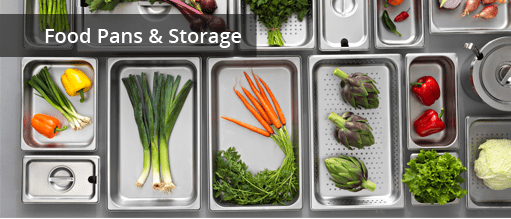 Restaurant Food Pans & Storage