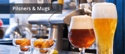 Resaurant Quality Pilsners & Mugs