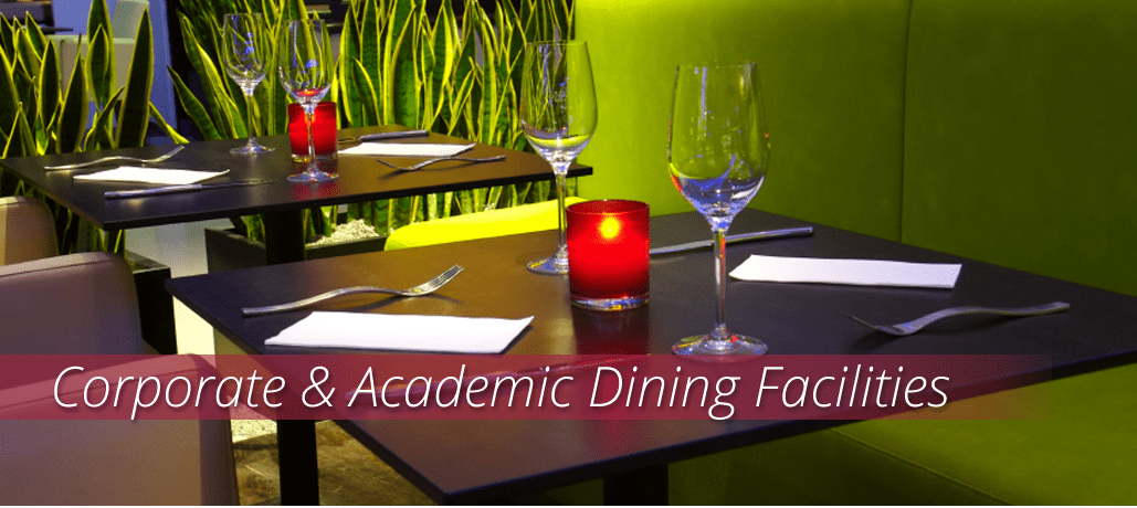 Corporate & Academic Dining Facilities