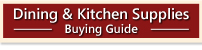 Dining Room & Kitchen Supplies Buying Guide