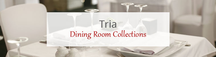Dining Room Collections: Tria Neo Plus