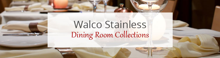 Dining Room Collections: Walco Stainless Vogue