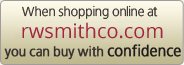 When shopping online at RWSmithCo.com you can buy with confidence